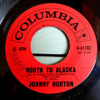 JOHNNY HORTON●NORTH TO ALASKA/THE MANSION YOU STOLE COLUMBIA 4-41782●210526t2-rcd-7-cfレコード7インチ45