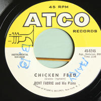 BENT FABRIC and His Piano●CHICKEN FEED/THAT CERTAIN PARTY ATCO 45-6245●210309t1-rcd-7-jzレコード米盤US盤ジャズ