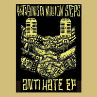 ANTAGONISTA MILLION STEPS『ANTI HATE EP』