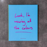 Rikard Österlund/Look, I'm wearing all the colours