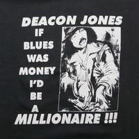 "DEACON JONES ""IF BLUES WAS MONEY"" T-shirt"