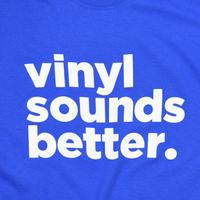 "USED ""VINYL SOUNDS BETTER."" T-shirt"