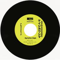Algorhythmic. (Single) by KEIJIKAWASHIMA