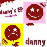 【再販&新ジャケット】danny's EP~early style~