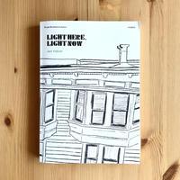 「LIGHT HERE, LIGHT NOW」Jun Yabuki