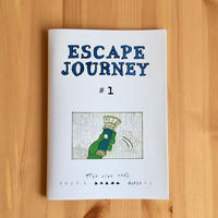 「ESCAPE JOURNEY #1」 ina