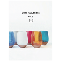 【カタログ】CHIPS mug. SERIES  vol.6