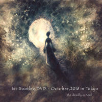1st Bootleg DVD『October, 2018 in Tokyo』