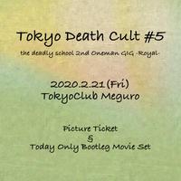 Tokyo Death Cult #5 Picture Ticket
