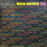 (LP) EBO TAYLOR JR. & WUTA WAZUTU / GOTTA TAKE IT COOL  <afro / funk>