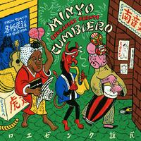 "(12"") Minyo Cumbiero / From Tokyo to Bogota"