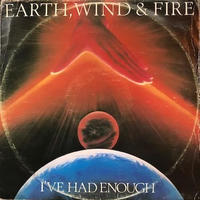 "(12""/ used) Earth, Wind & Fire ‎/ I've Had Enough  <soul / funk>"