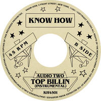 "(7"") AUDIO TWO / Top Billin' <HIPHOP / RAP>"