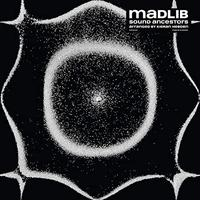 (LP) Madlib × Four Tet / Sound Ancestors  <HIPHOP / BreakBeats>
