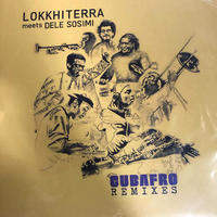 (EP) LOKKHI TERRA MEETS DELE SOSIMI / CUBAFRO REMIXES  <house / world / afro>