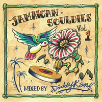 (MIXCD) DJ Daddy kan / Jamaican Souldies