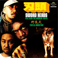 "(7"") HAZU / Sword Heads (feat. Jeru The Damaja & Nipps) / 野良犬 (feat. ILL-BOSSTINO)"
