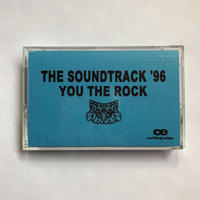 (TAPE) YOU THE ROCK / THE SOUNDTRACK '96      <HIPHOP / RAP / JPN>
