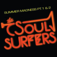 "(7"") The Soul Surfers / Summer Madness   <soul / downtempo>"