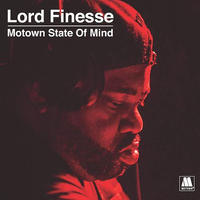 "(7"" x 7) LORD FINESSE / MOTOWN STATE OF MIND  <soul / HIPHOP>"