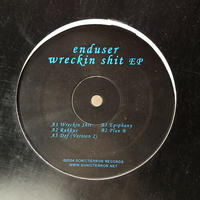 "(12""/ USED) Enduser ‎/ Wreckin Shit EP  <Break Core / Noize Core / ragga jungle>"
