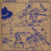 (LP) SCHROOTHOOP / KLEIN GEVAARLIJK AFVAL  <world / house / electronics>