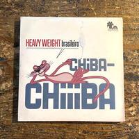 (MIXCD) CHIBA-CHIIIBA / HEAVY WEIGHT BLASILEIRO