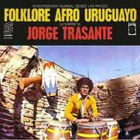 (LP) JORGE TRASANTE / FOLKLORE AFRO URUGUAYO  <afro / folklore>