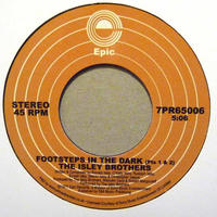 "(7"")THE ISLEY BROTHERS / FOOTSTEPS IN THE DARK (PART 1&2) / BETWEEN THE SHEETS <soul>"