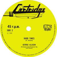 "(12"") George Allison / Hard Time - Ten to one  <reggae / lovers>"