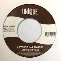 "(7""/ USED) LETTUCE feat.DWELE / Move on up  <soul / boogie>"