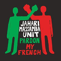 (LP) Jahari Massamba / Unit Pardon My French  < HIPHOP >