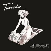 "(7"") Tuxedo / Get The Money   <Soul / Boogie / R&B>"