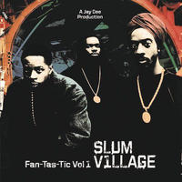 (2LP) SLUM VILLAGE / Fan-Tas-Tic Vol.1       <HIPHOP / RAP>