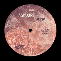 "(12"") JKRIV / AGUAXIRE  <Brasil / afro / EDIT>"