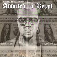 (2LP) V.A.(KANYE WEST work) / ADDICTED TO RETAIL  <hiphop / rap>