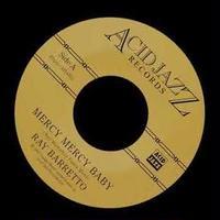 """(7"""") RAY BARRETTO / MERCY MERCY BABY   <boogaloo / salsa>"""