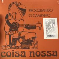 """(7"""") Coisa Nossa / Procurando O Caminho  <world / brasil>"""