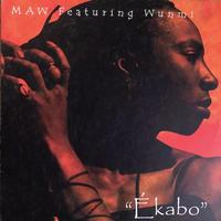 """(12""""/ USED) MAW  Featuring Wunmi / Ékabo"""