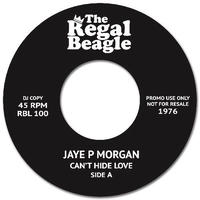 "(7"") Jaye P. Morgan / Can't Hide Love   <soul / boogie>"
