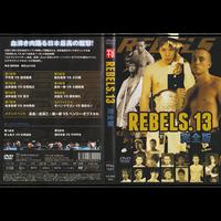 【DVD】REBELS.13 2012.10.28 ディファ有明