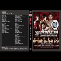 【DVD】REBELS.50 2017.4.16 ディファ有明