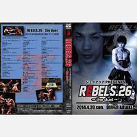 【DVD】REBELS.26 2014.04.20 ディファ有明