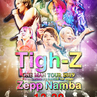 【30個限定】「Tigh-Z Zepp Namba プレミアムパック 」