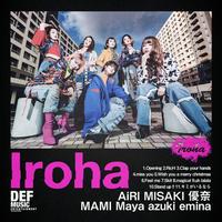 1st album [Iroha] ※通販特典ネットサイン会 4/26 22時〜 個人ジャケット