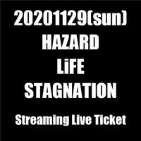 "Streaming Live Ticket ""HAZARD presents 配信GIG!!"""