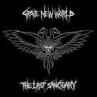 GRAVE NEW WORLD - The Last Sanctuary [CD] (REISSUE)