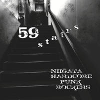 59 STAIRS ( Niigata Hardcore Punk Rockers Compilation Album ) [V/A]