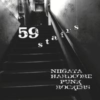 59 STAIRS ( Niigata Hardcore Punk Rockers Compilation Album ) [V/A]