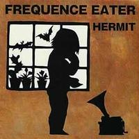 FREQUENCE EATER